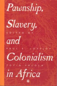 Pawnship_Slavery_and_Colonialism_in_Africa