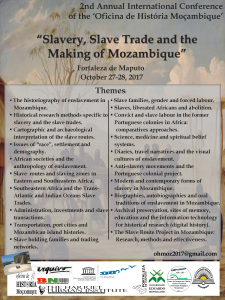 "Announcement: International Conference, ""Slavery, Slave Trade and the Making of Mozambique"", 27- 28 October 2017 @ Fortaleza de Maputo"